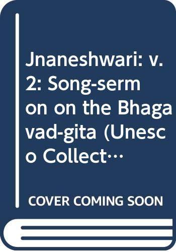 9780042940618: Jnaneshwari: v. 2: Song-sermon on the Bhagavad-gita (Unesco Collection)