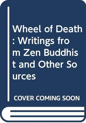 9780042940755: Wheel of Death: Writings from Zen Buddhist and Other Sources