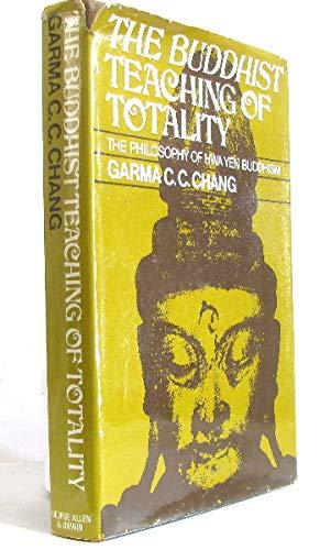 9780042940762: Buddhist Teaching of Totality: The Philosophy of Hwa Yen Buddhism