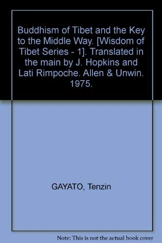 9780042940878: The Buddhism of Tibet and The Key to the Middle Way