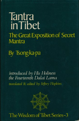 9780042940984: Tantra in Tibet: Great Exposition of Secret Mantra (The wisdom of Tibet series)