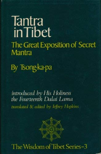 9780042940984: Tantra in Tibet: Great Exposition of Secret Mantra (The Wisdom of Tibet Series, No. 3) (English and Tibetan Edition)