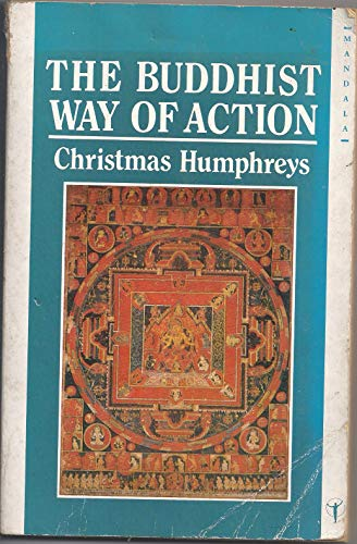 9780042941004: The Buddhist Way of Action (Mandala Books)