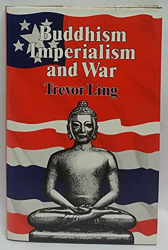 9780042941059: Buddhism, Imperialism and War