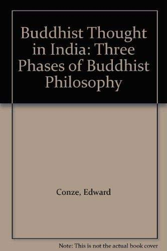 9780042941288: Buddhist Thought in India: Three Phases of Buddhist Philosophy