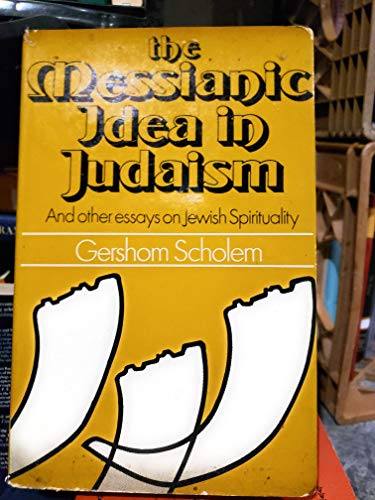 9780042960036: Messianic Idea in Judaism and Other Essays on Jewish Spirituality