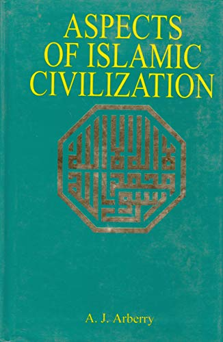 9780042970028: Aspects of Islamic Civilization