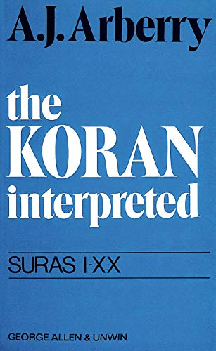 9780042970042: Koran Interpreted: v. 1