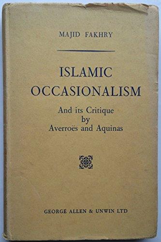 9780042970080: Islamic Occasionalism
