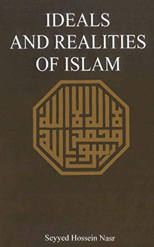 9780042970264: Ideals and Realities of Islam