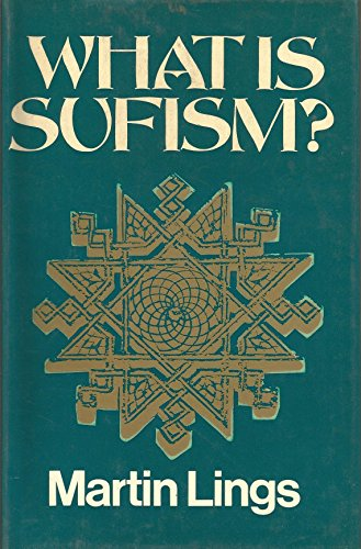 What is Sufism.: LINGS, Martin: