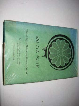 Shi'ite Islam (Persian studies series) Tabatabai, Muhammad Husayn and Nasr, Seyyed Hossein: ...