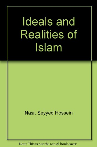 9780042970349: Ideals and Realities of Islam