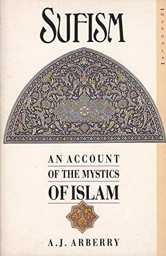 9780042970370: Sufism: An Account of the Mystics of Islam (Mandala Books)