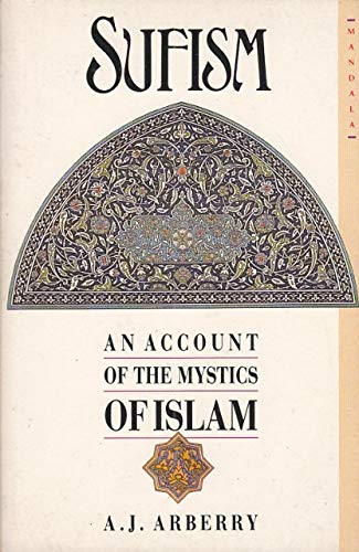 9780042970370: Sufism: An Account of the Mystics of Islam (Mandala Books)