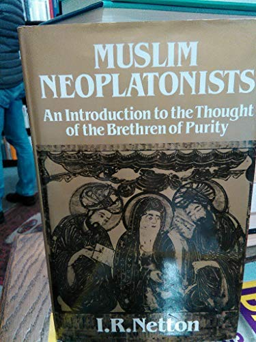 9780042970431: Muslim Neoplatonists: An Introduction to the Thought of the Brethren of Purity