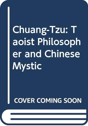 9780042990095: Chuang-Tzu: Taoist Philosopher and Chinese Mystic
