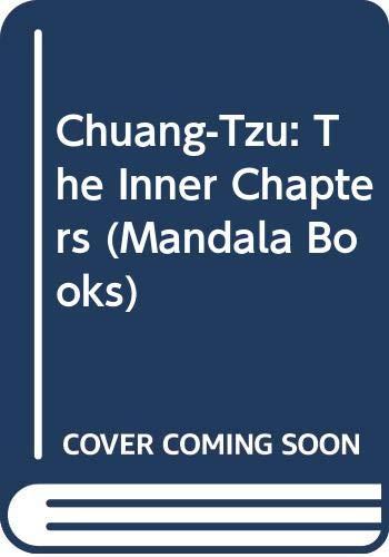 9780042990132: Chuang-Tzu: The Inner Chapters (Mandala Books)