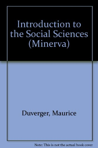 An Introduction to the social Sciences: Maurice Duverger