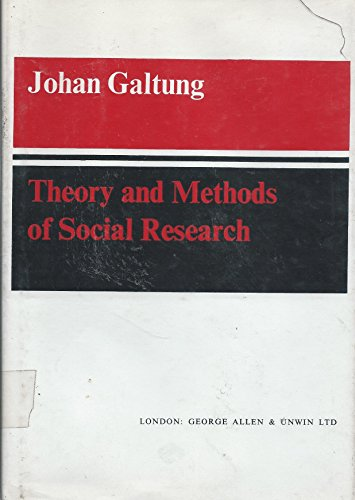 9780043000175: Theory and Methods of Social Research (Basic social science monographs)