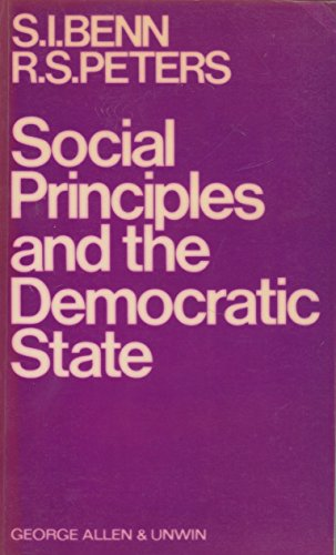 9780043000281: Social Principles and the Democratic State