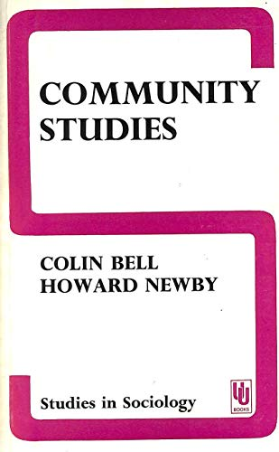9780043000328: Community Studies: An Introduction to the Sociology of the Local Community (Unwin University Books)