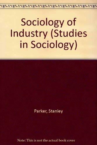 9780043000335: Sociology of Industry (Studies in Sociology)