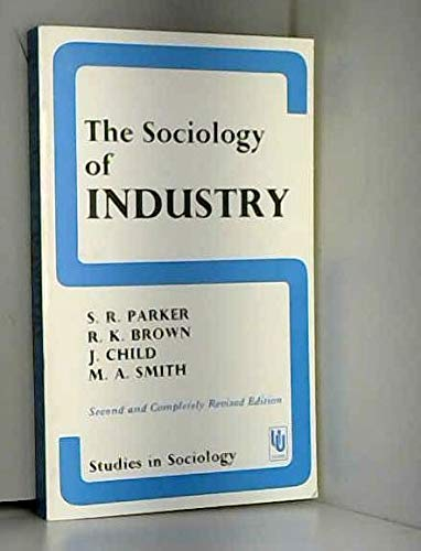 9780043000342: Sociology of Industry (Study in Sociology)