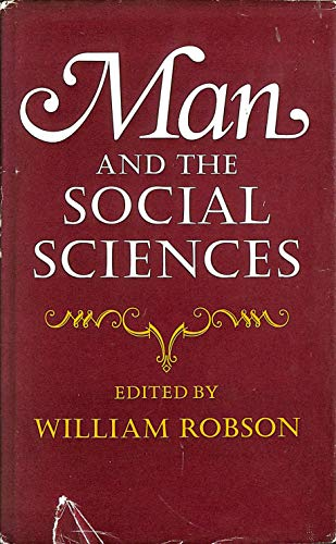9780043000373: Man and the Social Sciences