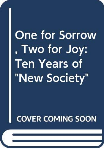 9780043000403: One for Sorrow, Two for Joy: Ten Years of