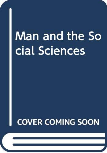 9780043000427: Man and the Social Sciences
