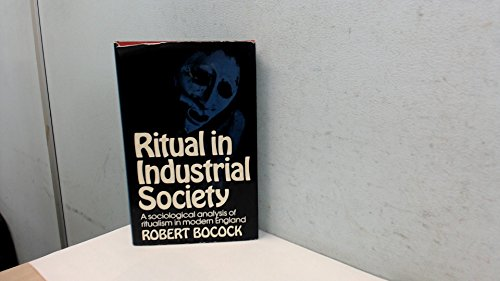 9780043000441: Ritual in Industrial Society