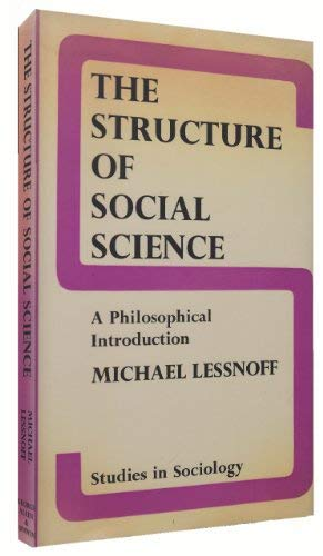 9780043000458: Structure of Social Science (Studies in Sociology)