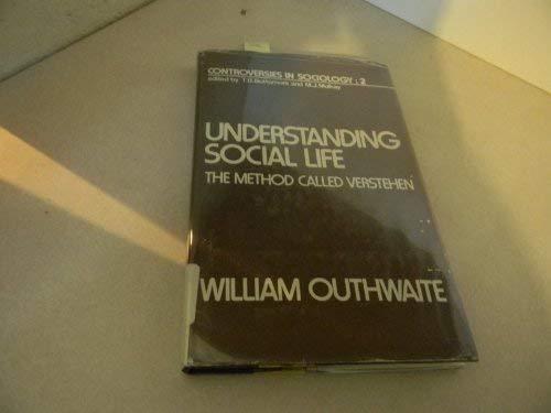 """9780043000502: Understanding Social Life: The Method Called """"Verstehen"""" (Controversies in sociology ; 2)"""