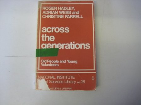 9780043000533: Across the Generations: Old People and Young Volunteers (National Institute Social Services Library)