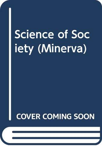 9780043000540: Science of Society (Minerva)