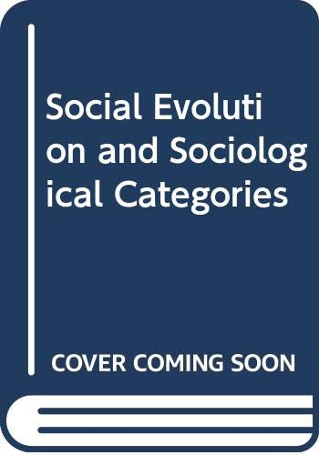 9780043000656: Social Evolution and Sociological Categories