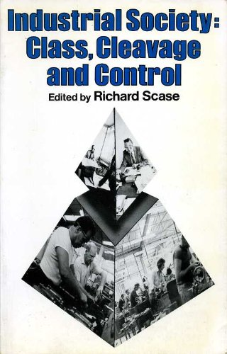 9780043000687: Industrial Society: Class, Cleavage and Control