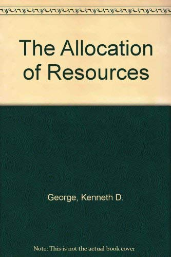 9780043000748: The Allocation of Resources