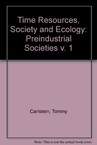 9780043000823: Time Resources, Society and Ecology (v. 1)