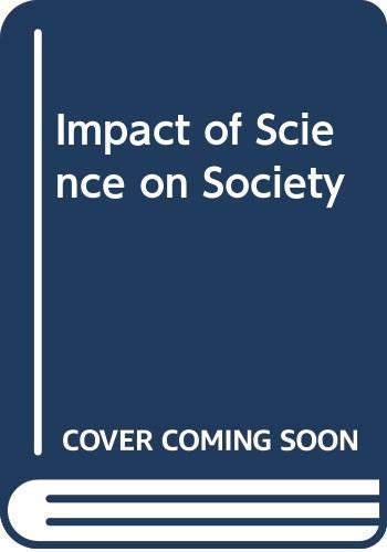 9780043000908: Impact of Science on Society