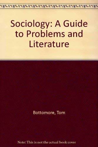 9780043001080: Sociology: A Guide to Problems and Literature