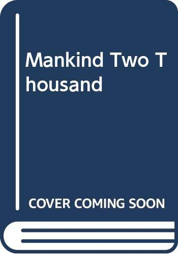 9780043010143: Mankind Two Thousand