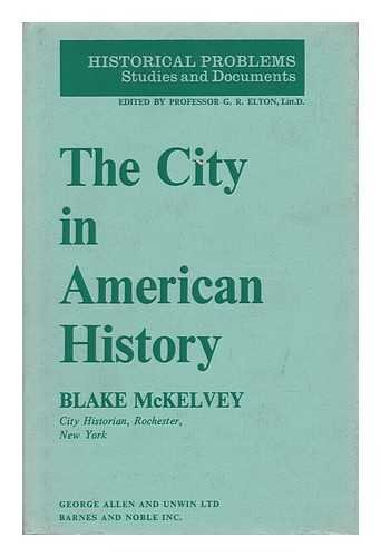 9780043010174: City in American History (Historical Problems)