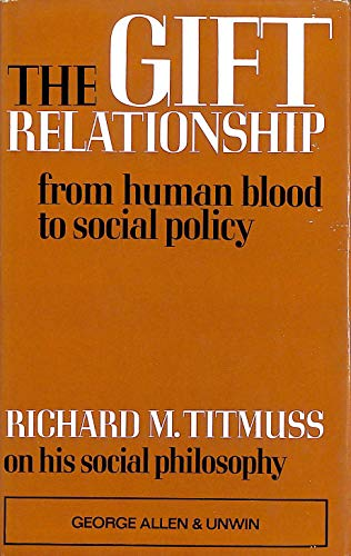 9780043010266: Gift Relationship: From Human Blood to Social Policy