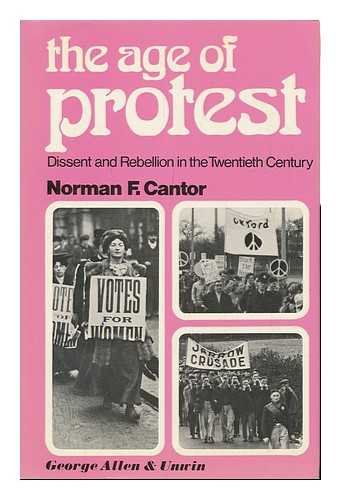 9780043010280: Age of Protest: Dissent and Rebellion in the 20th Century