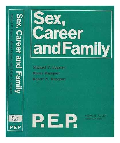 9780043010297: Sex, Career and Family (P.E.P.)