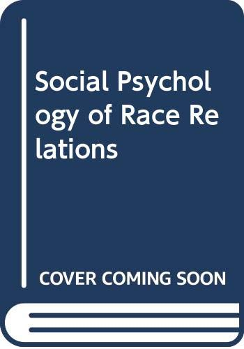 9780043010419: Social Psychology of Race Relations