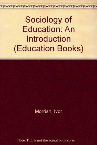 9780043010457: Sociology of Education: An Introduction (Education Books)
