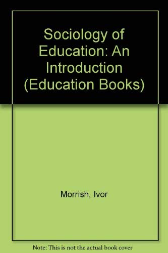 9780043010464: Sociology of Education: An Introduction (Education Books)